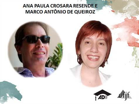 Na foto: Ana Paula Crosara Resende e Marco Antonio de Queiroz.